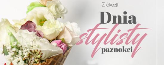 Wszystkiego najlepszego z okazji Dnia Stylisty Paznokci!