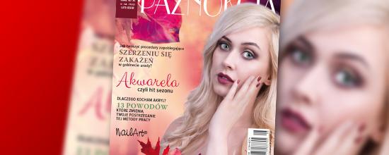 W tym numerze: Akwarela, czyli hit sezonu, dlaczego kocham akryl? 13 powodów, słodkie kolory lata, deser truskawkowy, NailArt® i wiele innych! Zapraszamy do lektury!